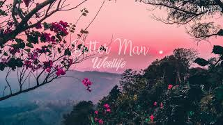 [Vietsub + Lyrics] Better Man - Westlife