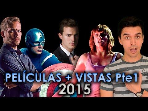 LAS 10 PELICULAS MAS VISTAS 2015 - MÁS TAQUILLERAS COMPLETAS   ESTRENOS TRAILER   JURASSIC AVENGERS