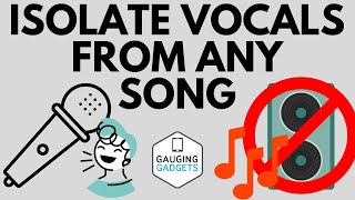 How to Isolate Vocals from Any Song - Extract Vocals from Music Files for Free