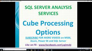 SSAS Cube Processing Options | cube processing in ssas | SSAS processing options