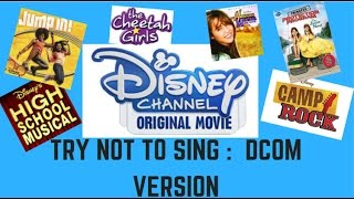 TRY NOT TO SING ALONG CHALLENGE (DCOM VERSION)