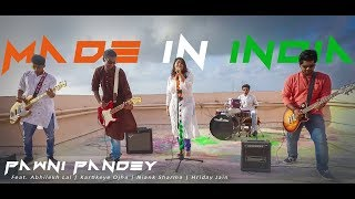 Made In India | Pawni Pandey | Abhilekh Lal | Kartikeye Ojha | Niank Sharma | Hriday Jain