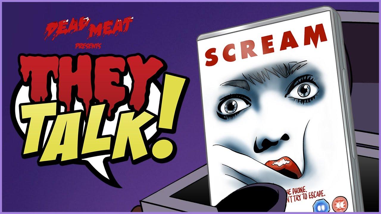 Scream | THEY TALK!