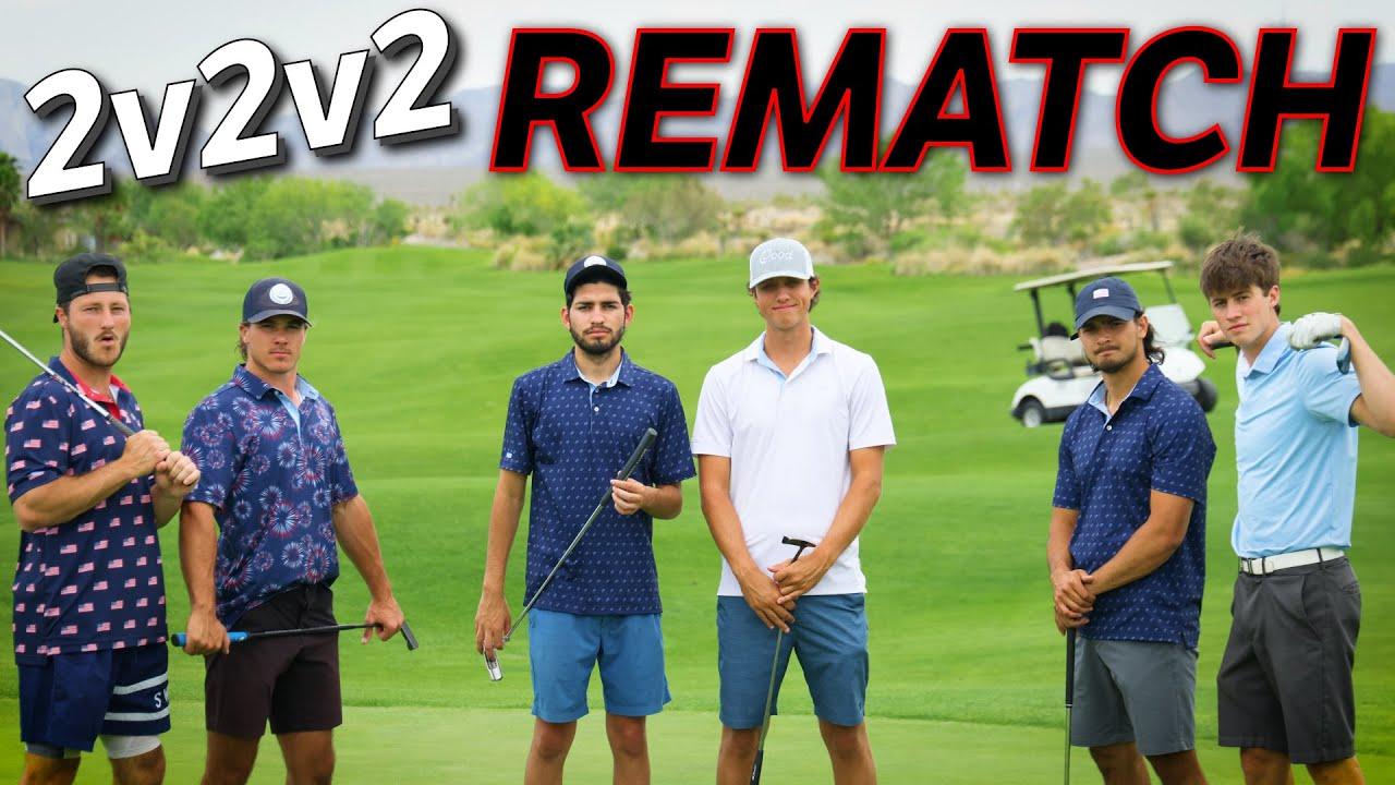 THE REMATCH   2v2v2 Stroke Play @ Las Vegas Desert Course