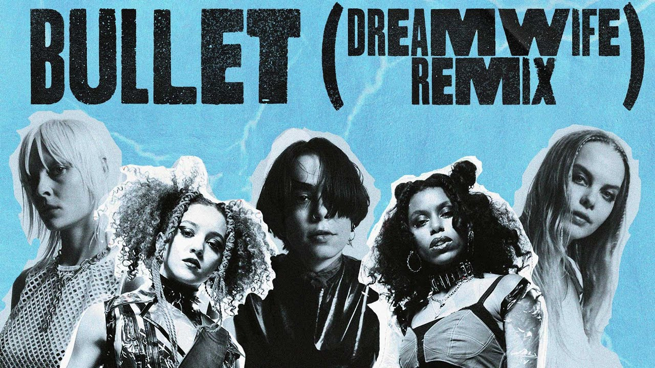 Nova Twins - Bullet (Dream Wife Remix)