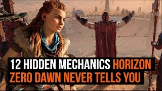 12 hidden mechanics Horizon: Zero Dawn never tells you about