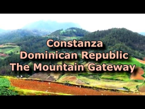 Constanza Dominican Republic - Bountiful Harvests In The Mountains - Part 1