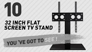 32 Inch Flat Screen TV Stand // New & Popular 2017