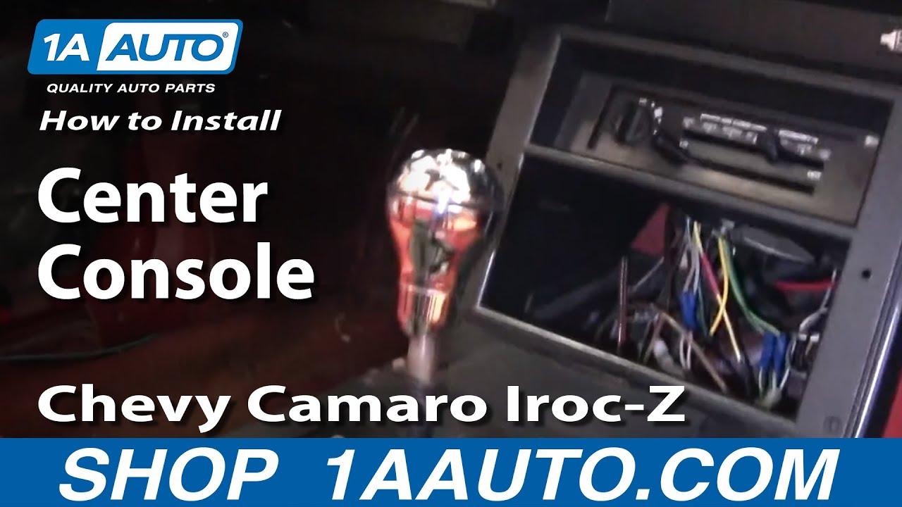 medium resolution of how to remove replace center console chevy camaro iroc z 82 92 1aauto com