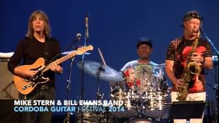 MIKE STERN & BILL EVANS Band CORDOBA GUITAR FESTIVAL
