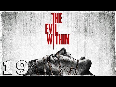 Смотреть прохождение игры The Evil Within. #19: Среди руин. [Эпизод 11]