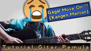 GAGAL MOVE ON (Kangen Mantan) Ilux (Ala Guyon Waton) Tutorial Gitar Pemula [Chords/Genjrengan]