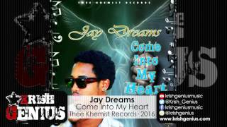 Jay Dreams - Come Into My Heart - July 2016