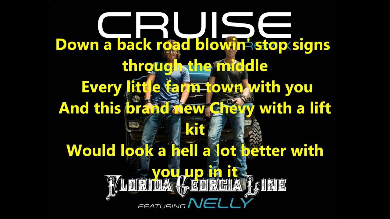 Florida Georgia Line Cruise Lyrics Ft Nelly Cruise