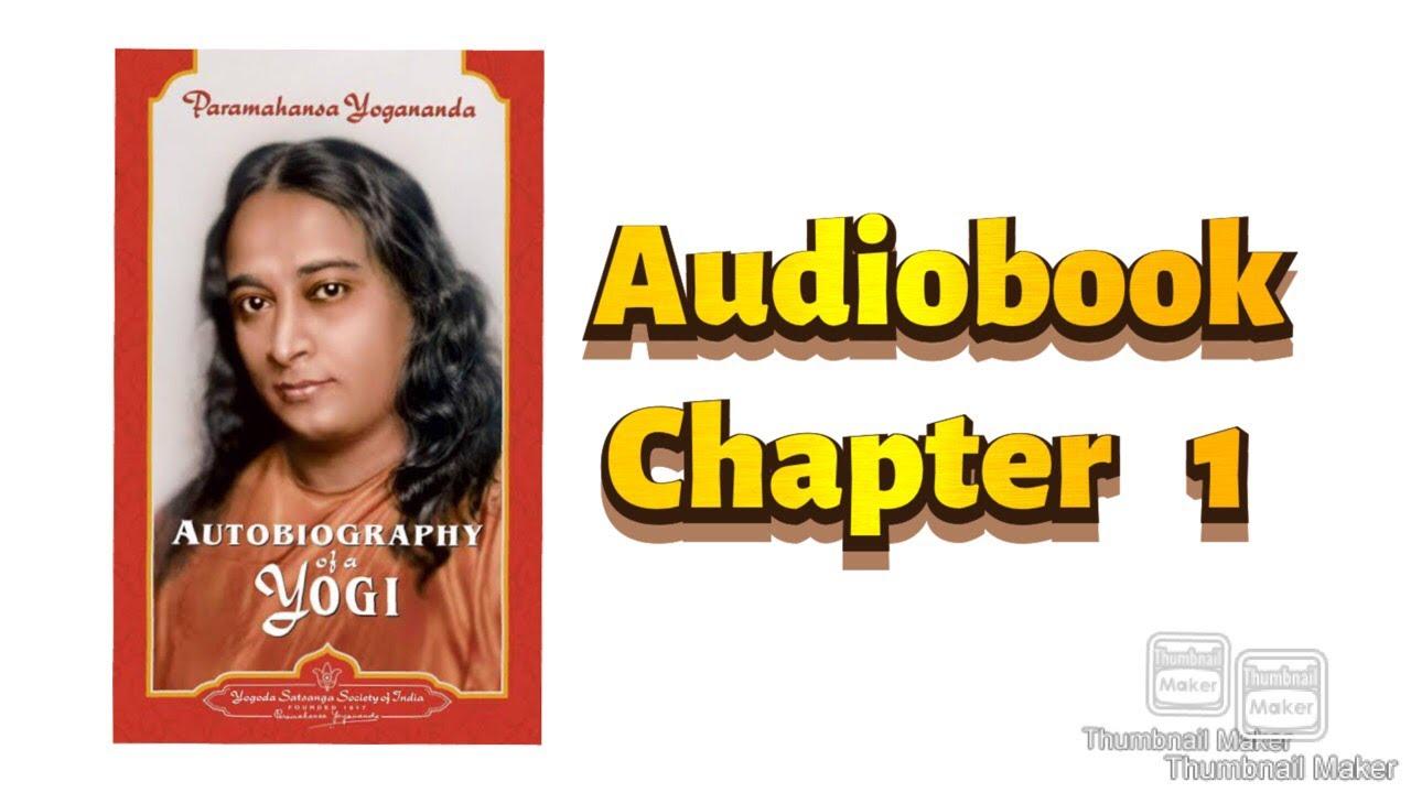 Download Audiobook(English)|Autobiography of a Yogi|Paramahansa Yogananda||Ch 1|My parents & Early Life