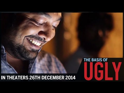 The Basis of UGLY | In Theaters 26th December 2014