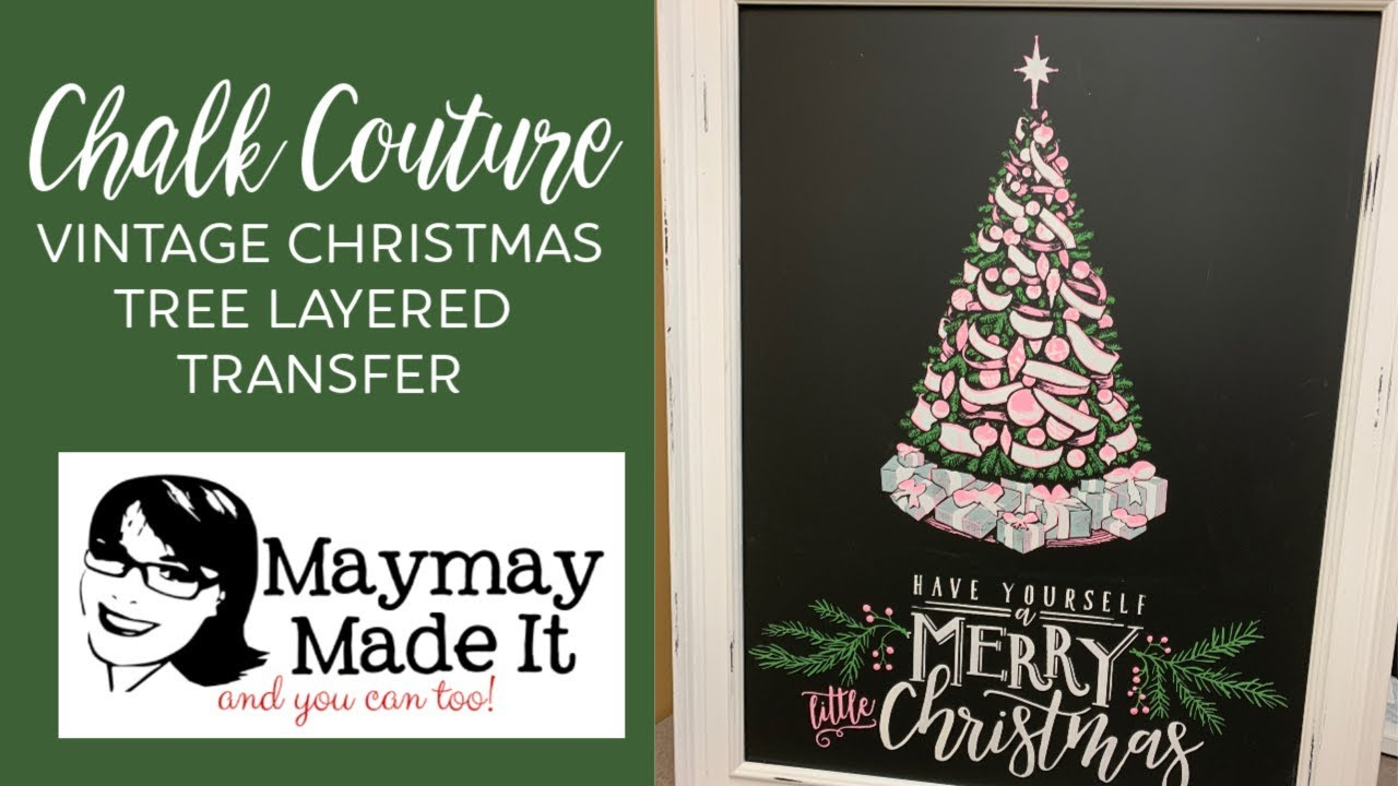 Chalk Couture Layered Christmas Tree On 18x24 Aiden Chalk