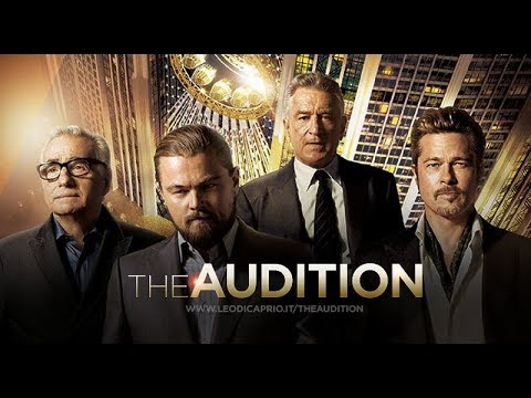 The Audition 2015 Short Film BY Martin Scorsese, Robert De Niro And Leonardo DiCaprio