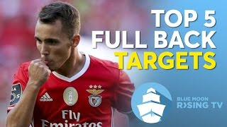 Top 5 Full Back Targets | Manchester City