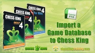 Chess King 4 Tutorial 16 - Import a Game Database to Chess King 4 for PC/Mac