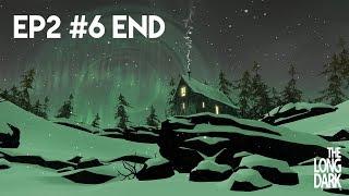 Учир нь үл мэдэгдэх газар! | The Long Dark EP2 #6