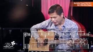 Học Guitar Trong 8 Phút Vol.1- Bài 5: Mẫu đệm Bepop