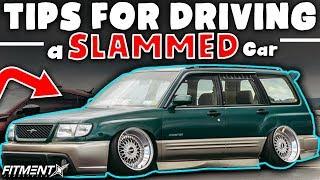 Tips For Driving a Slammed Car