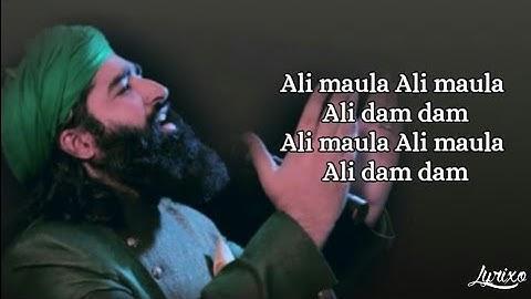 (LYRICS) Ali Maula Ali Dam Dam - TikTok Viral Song - Ali maula qawali song lyrics
