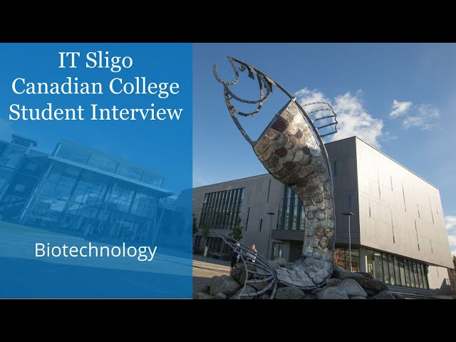 IT Sligo in Ireland - Canadian College Student Interview - Biotechnology