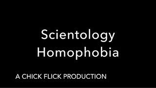 Scientology Homophobia