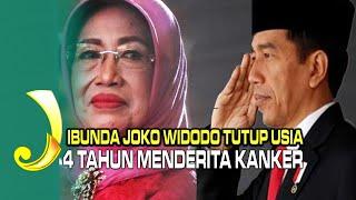 Kumpulan Ungkapan Dukacita Untuk Ibunda Jokowi.