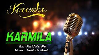 Gambar cover Karaoke Lagu KARMILA - Farid Hardja