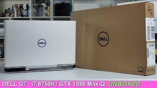 Dell G7 7588 Unboxed & Differences Between Dell G3, G5 and G7