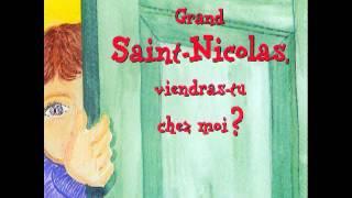 Grand Saint-Nicolas, viendras-tu chez moi?