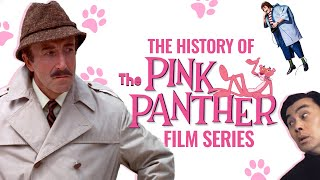 The History of The Pink Panther Films
