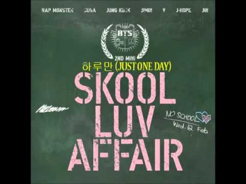BTS 방탄소년단   Skool Luv Affair FULL ALBUM