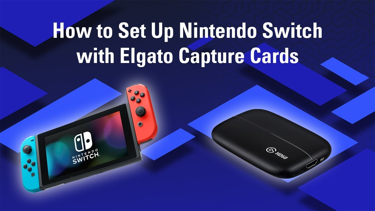 How To Set Up Nintendo Switch With Elgato Capture Cards Youtube Off Receptacle Light Outside Lightincomotooutswitch