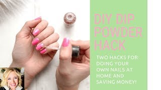 Dip powder nail hack!-Save time and money doing your nails at home with these hacks