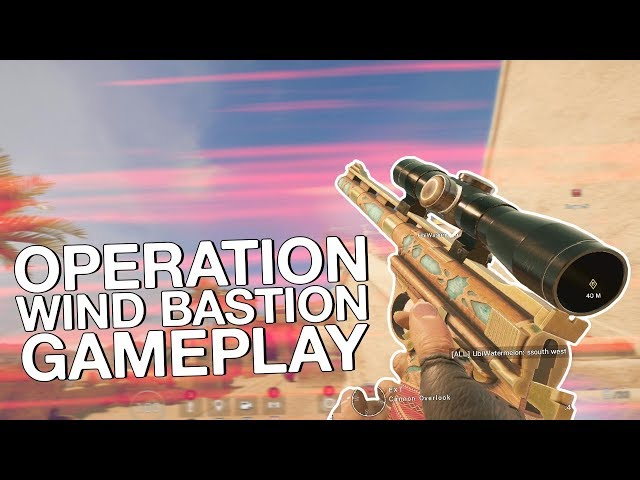 OPERATION WIND BASTION GAMEPLAY! - Rainbow Six: Siege Nomad, Kaid and Fortress Gameplay