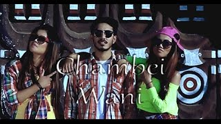 Chambei Wani - Official Music Videos Release