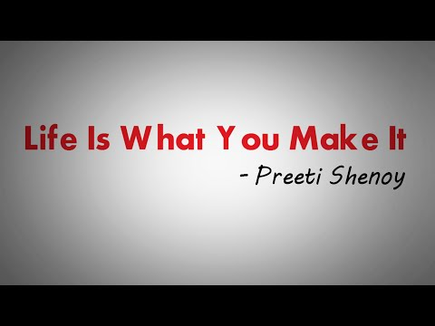 LIFE IS WHAT YOU MAKE IT BY PREETI SHENOY || ANIMATED BOOK REVIEW