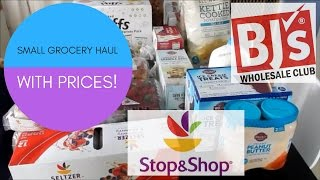 Small Grocery Haul | BJs | Stop & Shop | With Prices!!
