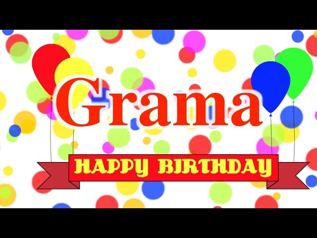 Happy Birthday Grama Song