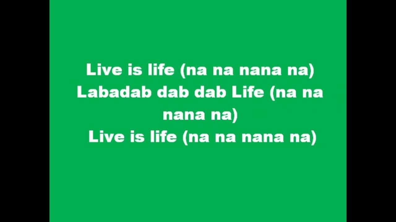 Opus - Live is Life, Lyrics - YouTube