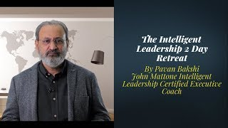 WORKSHOP V - FLYERS | PAVAN BAKSHI : Intelligent Leadership  John Mattone