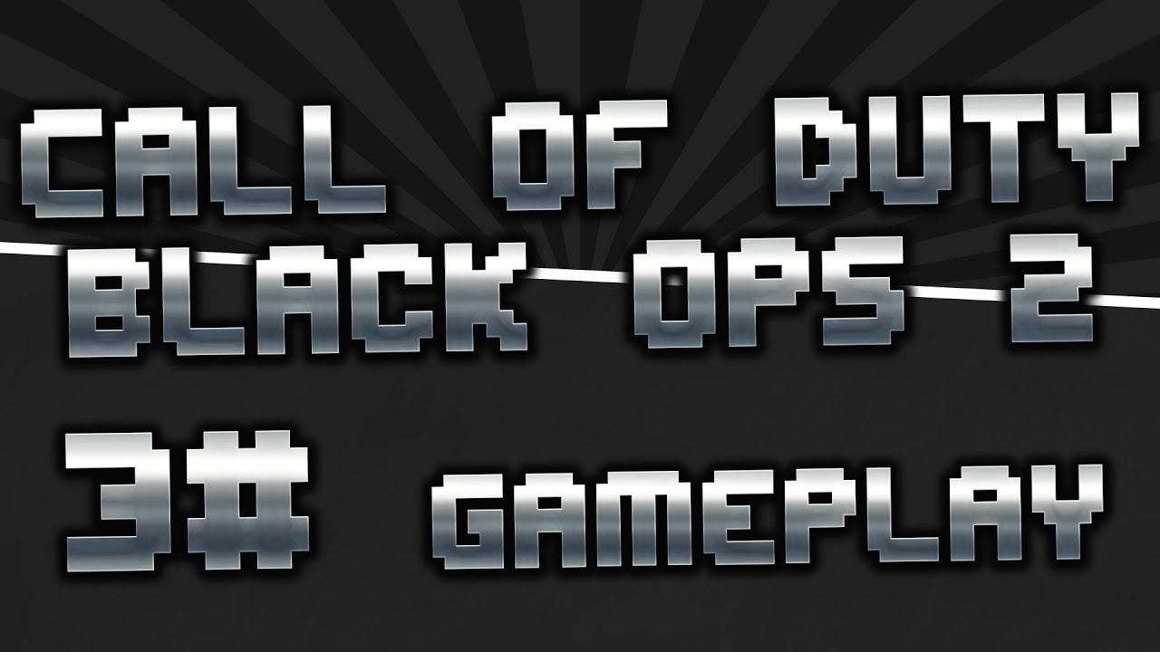 Call of duty black ops 2 gameplay youtube