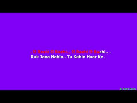 RUK JANA NAHI HINDI KARAOKE
