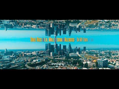 Смотреть клип Drei Ros X Lil Mile X Isra X Alexcis - On My Own 2.0