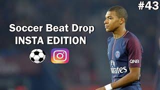Soccer Beat Drop Vines #43 (Instagram Edition) - SoccerKingTV