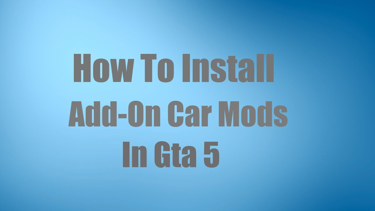 gta 5 how to install car mods with openiv